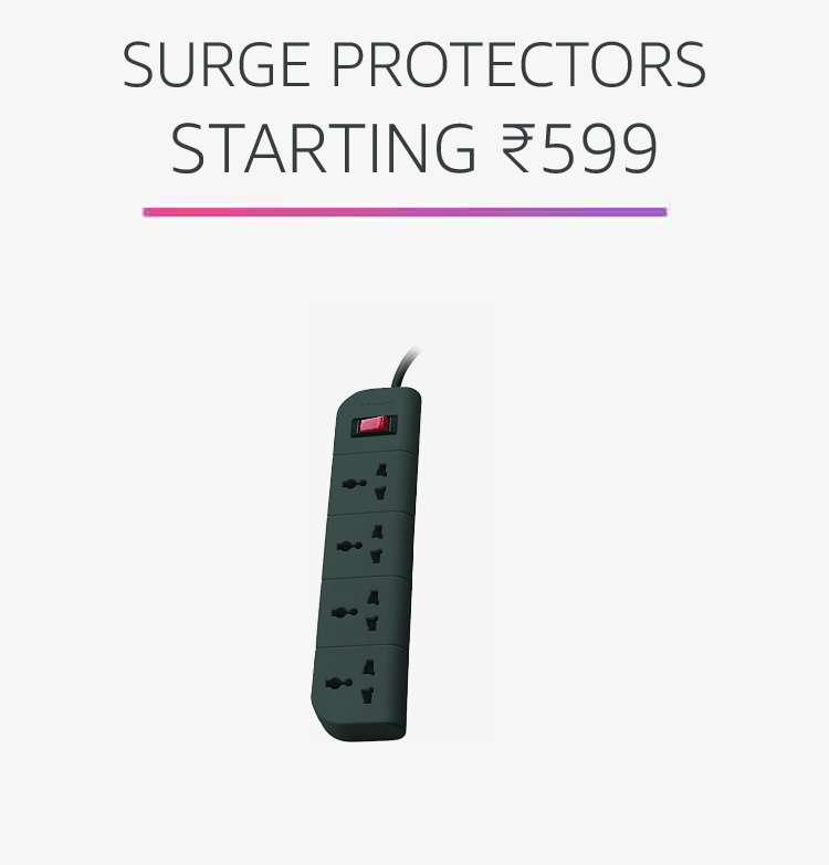 Surge protectors starting Rs.599