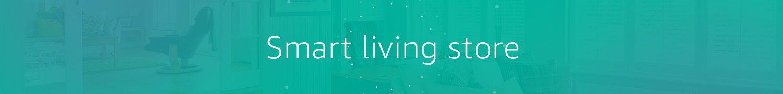 Smart living store
