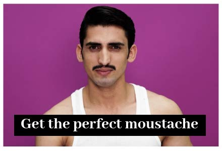 Get the perfect moustache