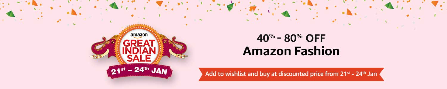 Great Indian Sale | Amazon Fashion