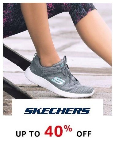 Skechers : Upto 40% off