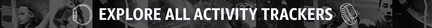 Exlore all activity trackers