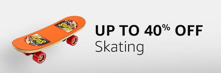 Up to 40% off - Skating