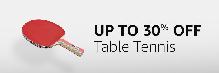 Up to 30% off - Table Tennis