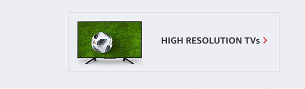 High resolution TVs