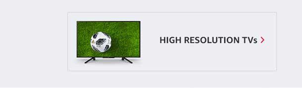 High resolution TVs
