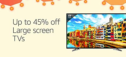 Up to 45% off | Large Screen TVs