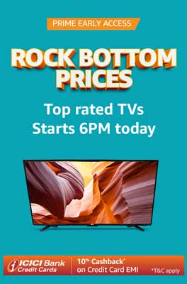 Rock bottom Prices on TVs | Prime early access | Starts 6pm
