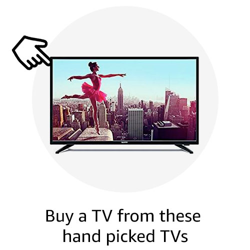 Buy a TV from these hand picked TVs