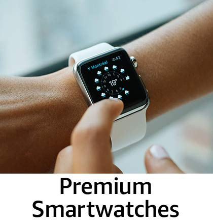Premium smartwatches