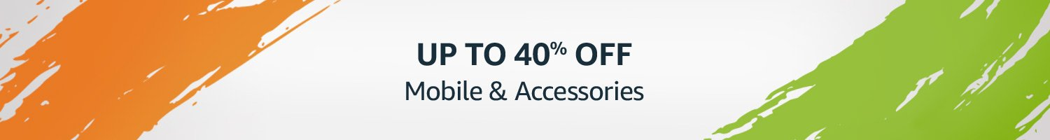 Mobile and Accessories up to 40% off