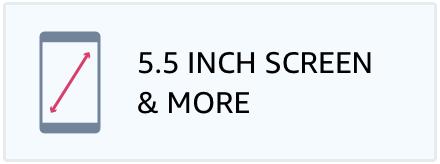 5.5 Inch Scren & more