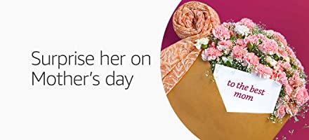 Surprise her on Mother's day