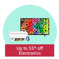 Up to 55% off on Electronics & Home Appliances