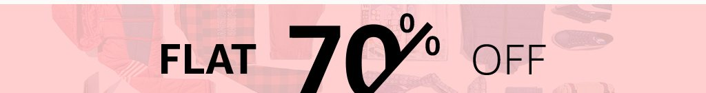 Flat 70%