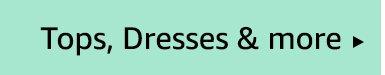 Tops, Dresses & more
