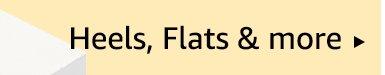 Heels, Flats & more