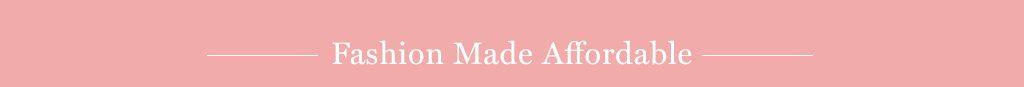 Fashion Made Affodable