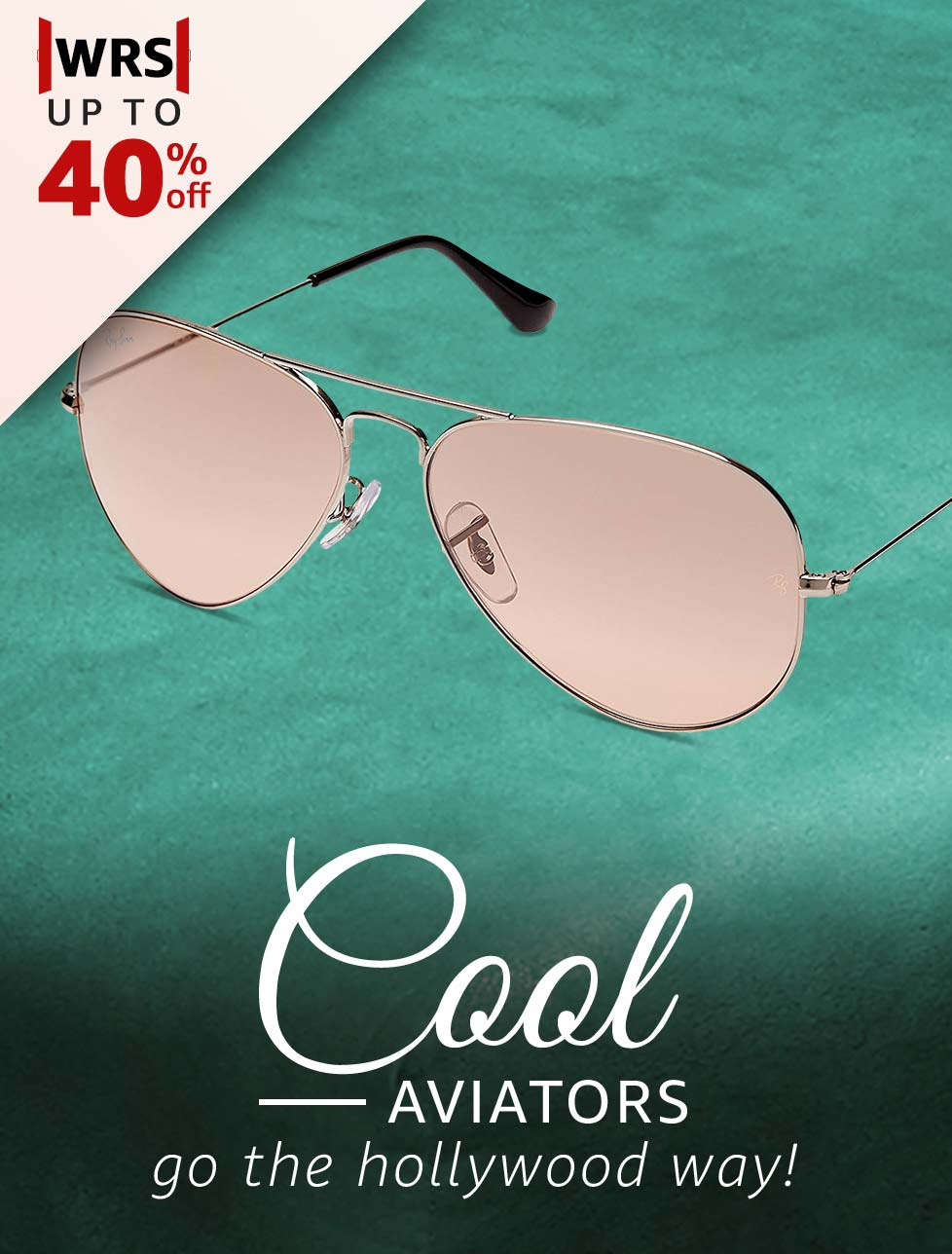 Cool Aviators go the hollywood way