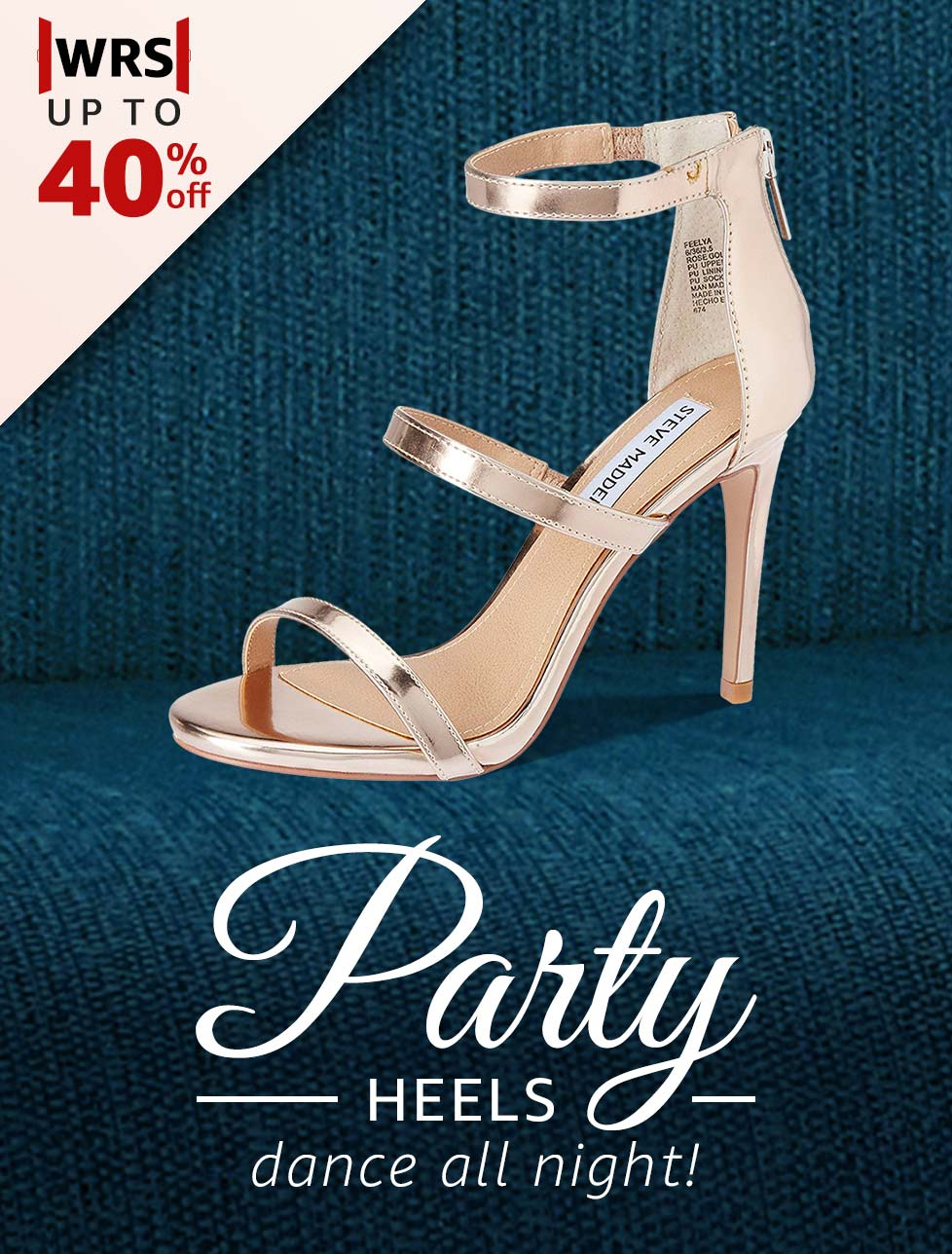 Party Heels to dance all night!