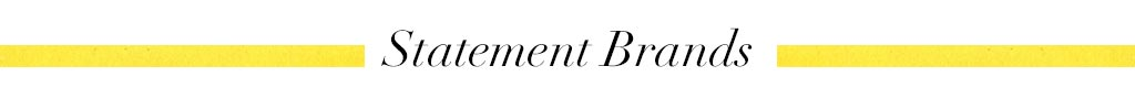 Statement brands