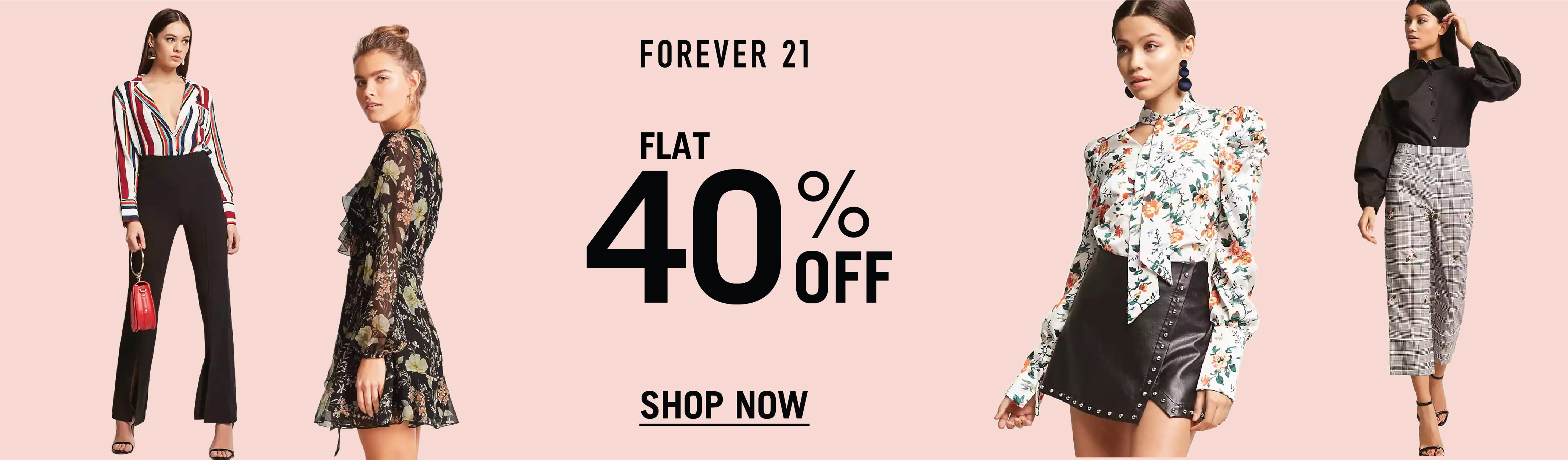 Forever 21: Flat 40% off
