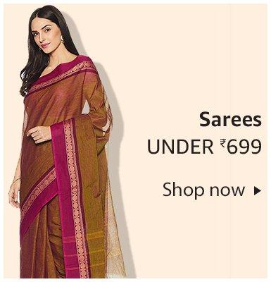 Sarees under Rs. 699