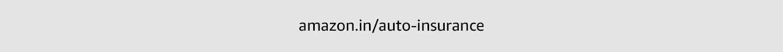 amazon.in/auto-insurance
