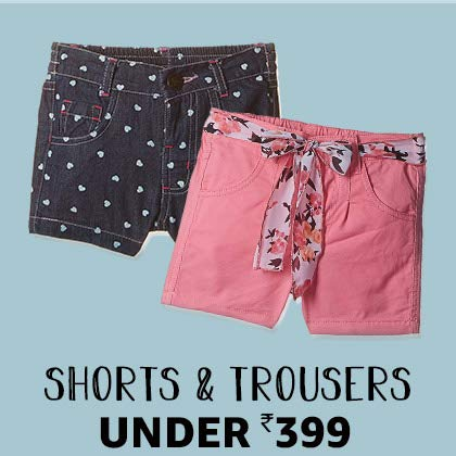 shorts & trousers under 399