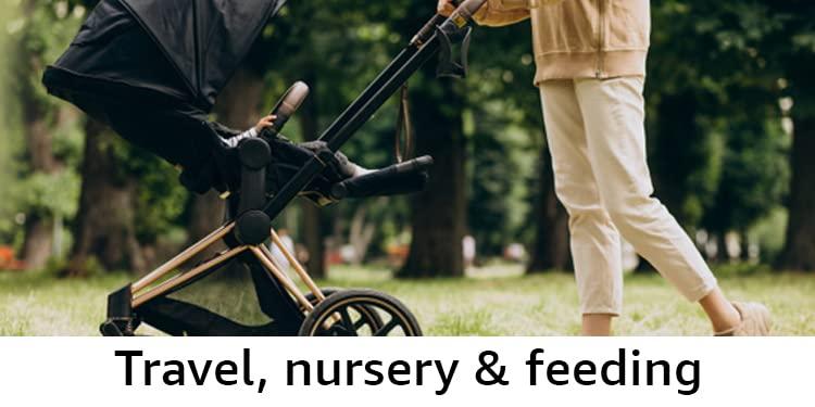 Baby travel gear, nursery, feeding