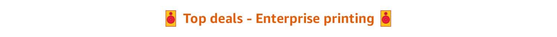 Enterprise printing