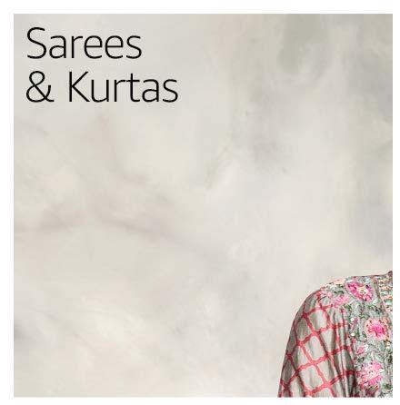 Sarees & Kurtas
