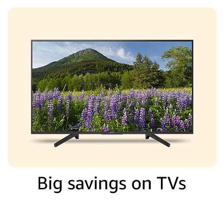 Big savings on TVs