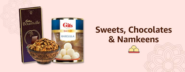 Sweets, Chocolates & Namkeens