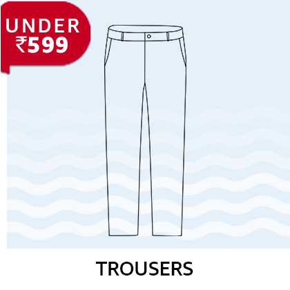 Trousers under 599