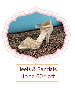 Heels& Sandals | Up to 60% off