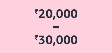 ₹20,000 - ₹30,000