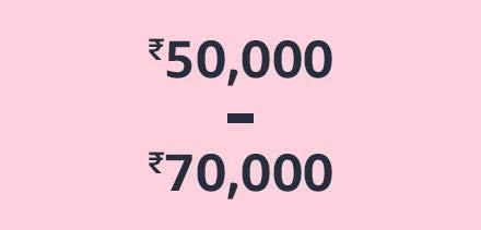 ₹50,000 - ₹70,000