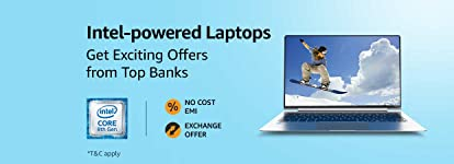 Intel-powered Laptops   Up to 6 month No cost EMI