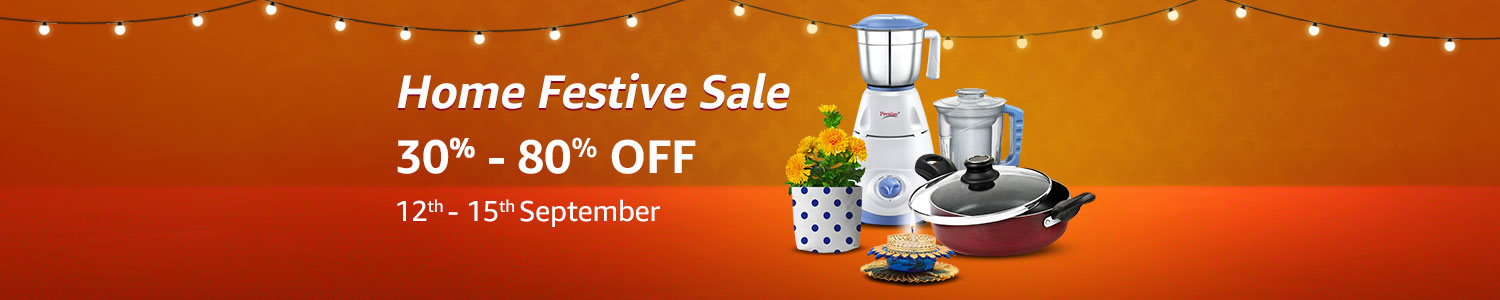 Home Festive Sale | Upto 70% Off On Home Essentials Products (12th to 15th Sept)