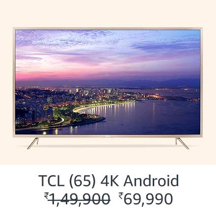 TCL (65) 4K  Android