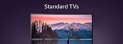 Standard TVs
