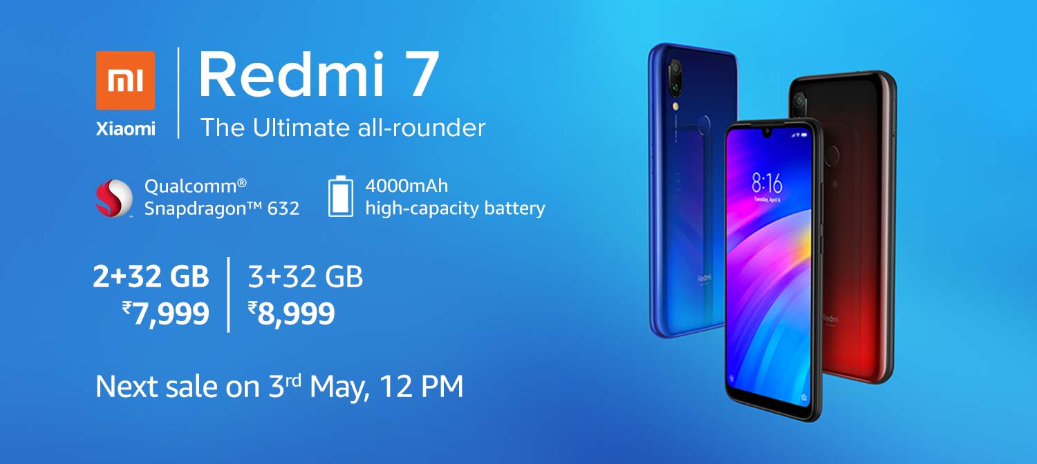 https://images-eu.ssl-images-amazon.com/images/G/31/img19/Wireless/Xiaomi/Redmi7/NextSale3rdMay/D10064678_IN_WL_Xiaomi_Redmi7_Launch_PC_LP._CB464583555_.jpg
