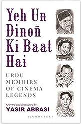 Yeh Un Dinoñ Ki Baat Hai: Urdu Memoirs of Cinema Legends