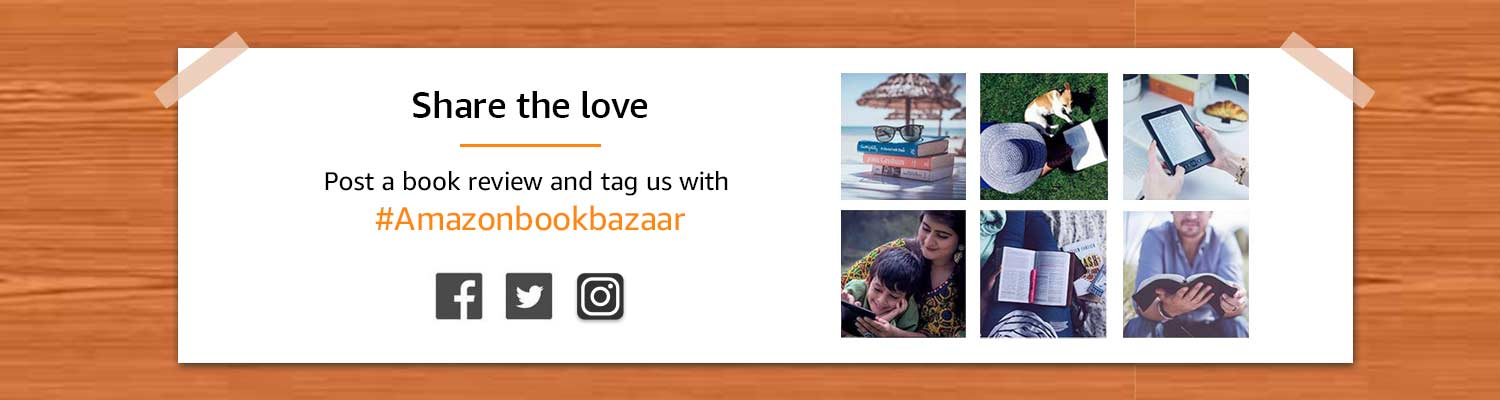 Share the love - post a book review on Facebook/Twitter with #Amazonbookbazaar