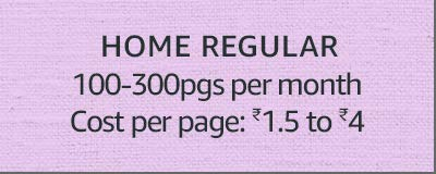Home Regular 100-300pgs per month Cost: ₹1.5 to 4
