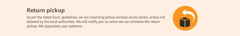 Delay in return pickups