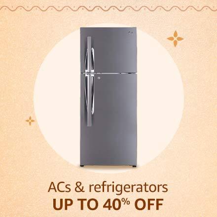 ACs & Refrigerators