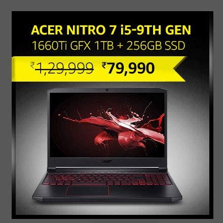 Acer Nitro 7 i5-9th Gen|1660Ti GFX|8GB Ram|1TB HDD + 256GB SSD