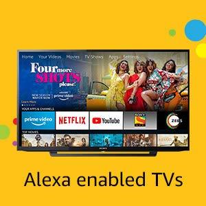 Alexa enabled TVs